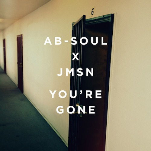 Ab-soul JSMN youre-gone-cover1