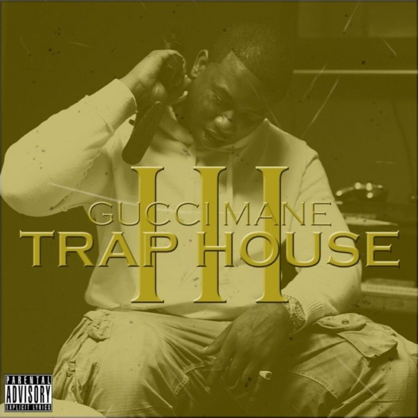 gucci mane trap house 3 cover