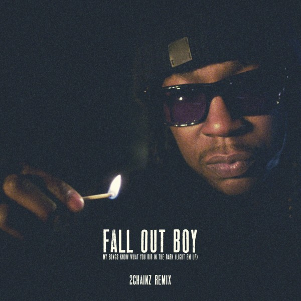 2 Chainz Fall Out Boy