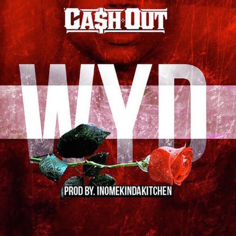 Ca$h Out - Wyd
